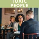 Five Ways to Detect Toxic People