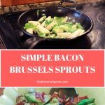 Simple Bacon Brussels Sprouts