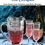 Sparkling Blueberry Tea Cocktail - Keto Low Carb Recipe